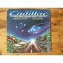 Cadillac - Compacto, Edição 1984 Original