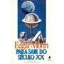 Para Sair Do Século Xx - Edgar Morin Original