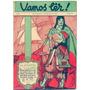 Revista Vamos Lêr Nº 7! 17  Set 1936! Capa Monteiro Filho Original