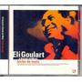 Cd Eli Goulart E Banda Do Mato - Bicho Do Mato - 2001 Original