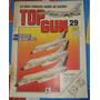 Revista Top Gun 29 Os Mais Famosos Aviões E Guerra Original