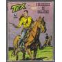 Gibi Tex Numero 251 - O Massacre De Kalabah - Ed. Globo Original