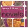 Cd Temas Latinos - Novelas Original
