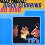 Cd - Edson Cordeiro - Disco Clubbing Ao Vivo - Lacrado Original