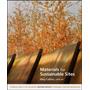 Materials For Sustainable Sites - Livro Em Inglês Original