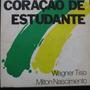 Wagner Tiso & Milton Nascimento - Coraç  Compacto Vinil Raro Original
