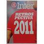 Revista Do Inter Alma Colorada No. 70 Dez 2011 Retrospectiva Original
