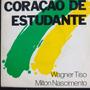 Wagner Tiso & Milton Nascimento Coração  Compacto Vinil Raro Original