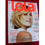 Revista Lola Adriana Esteves Bono Vox Kate Middleton Princes Original