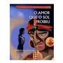 Livro O Amor Que O Sol Proibiu Original