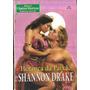 Herança Da Paixão - Shannon Drake Clássicos Históricos Esp. Original