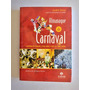 Almanaque Do Carnaval Livro André Diniz 2008 Original