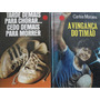 2 Livros A Vingança Do Timão + Tarde Demais Para Chorar Original