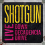 Cd Shotgun-live Down Decadencia Drive *hard Rock Glam Metal Original