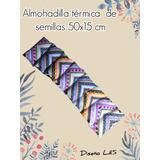 Almohadilla Térmica Semillas.lino Y Lavanda.cervical 15x50cm