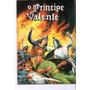 O Principe Valente 8 - Edit Lord Cochrane Original
