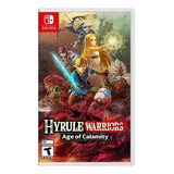 Hyrule Warriors: Age Of Calamity Standard Edition Nintendo Switch Físico