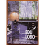 Dvd Edu Lobo - Vento Bravo Com Luva Original