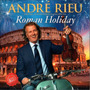 Cd Andre Rieu - Roman Holiday Original