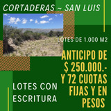 Lotes En Cortaderas San Luis
