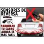 Sensor Retro Parqueo Ford Nissan Toyota Mazda Hyundai Gm Kia Mazda CX-7