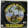 Lp Zé Mamede E Sua Gente Esquentada- Arrasta Pé No Se- Zi015 Original