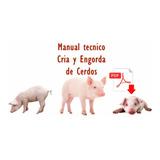 Chanchos Cerdos Manual Cria Engorde Alimentacion Instalacion