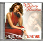 Cd Whitney Houston - I Will Always Love You Original