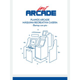 Construi Tu Maquina Arcade Paso A Paso Ilustrado En Español.