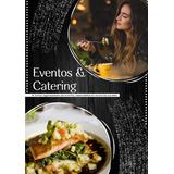 Servicio De Catering , Buffets  Y Eventos