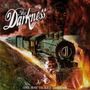 The Darkness - One Way Ticket To Hell - ..and Back Original