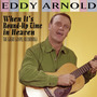 Cd Arnold,eddy When It's Round-up Time In Heaven - The Great Original