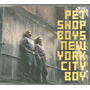 Cd - Pet Shop Boys - New York City Boy - Lacrado Original