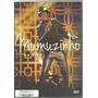 Dvd Mumuzinho Ao Vivo*excelente Estado Original