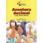 Livro Aventura Decimal (a Descoberta Ramos, Luzia Farac Original
