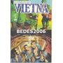 O Colito Do Vietnã Nº 10 - Editora Abril - 1990 Original