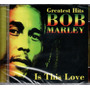 Cd Bob Marley & The Wailers - Greatest Hits - Is This Love Original
