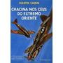 Livro Chacina Nos Céus Do Extremo Oriente Martin Caidin Original
