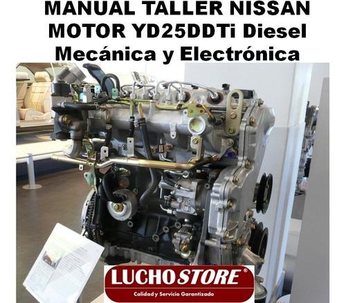 Manual De Taller Y Reparación De Motor Nissan Yd25ddti Diese