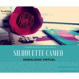 Silhouette Cameo Plotter De Corte-  Curso Virtual