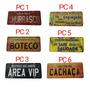 6 Placas Decorativas Para Aréa De Churrasco,bar E Etc!!! Original