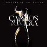 Carlos Rivera - Cronicas De Una Guerra - Disco Cd
