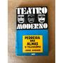 Livro - Pedreira Das Almas - O Telescópio - Jorge Andrade Original