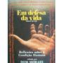 Livro Em Defesa Da Vida Dom Moraes Original