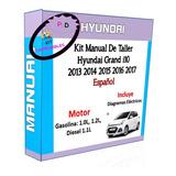 Manual De Taller Hyundai Grand I10 2013 2014 2015 2016 2017