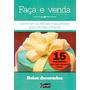 Livro Bolos Decorado - Coleção Faça E Venda Com 15 Receitas Original