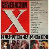 Generacion X El Aguante Argentino Cd Original Rock Pappo's