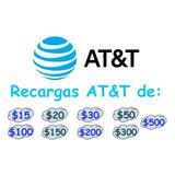 Recarga Paquete At&t $20 $30 $50 $100 $150 $200 $300 $500