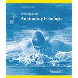 Tórtora, Principios De Anatomía Y Fisiología 15a Edición