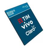 ¿recarga Celular Crédito Online Tim Claro Vivo Oi R$ 15,00